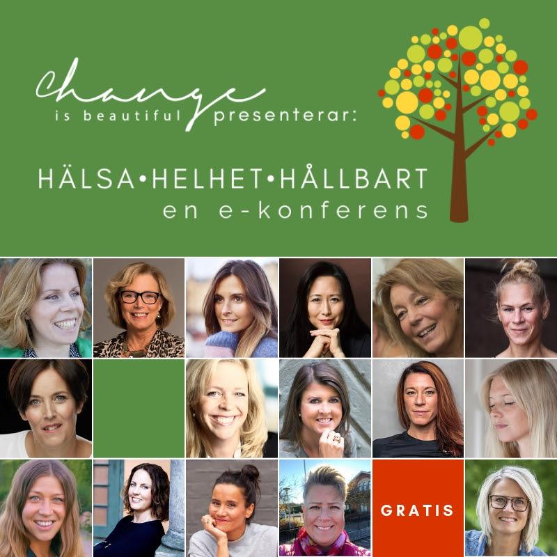 Change is beautiful, e-konferens om Hälsa, Helhet och Hållbart med Eva Berlander
