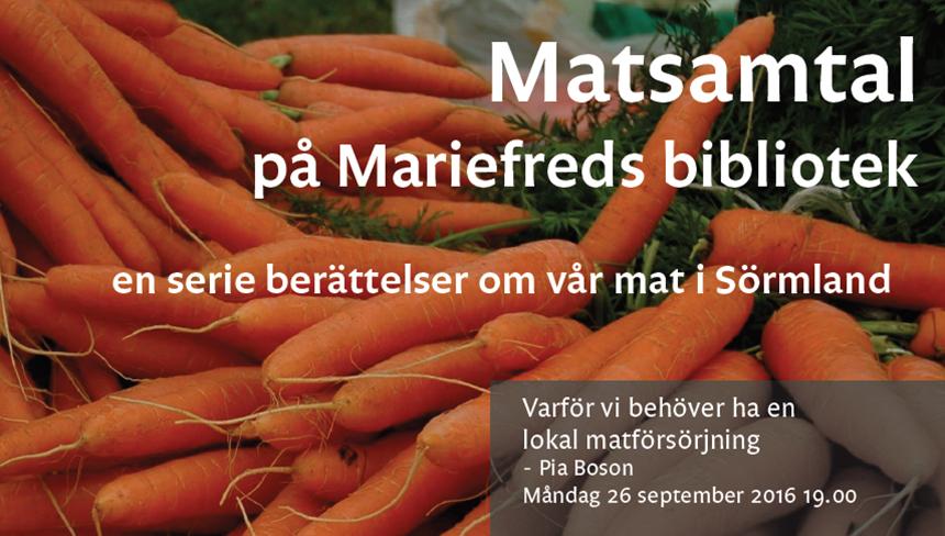 Föreläsning om vikten av en lokal matförsörjning på Mariefreds Bibliotek 20161006