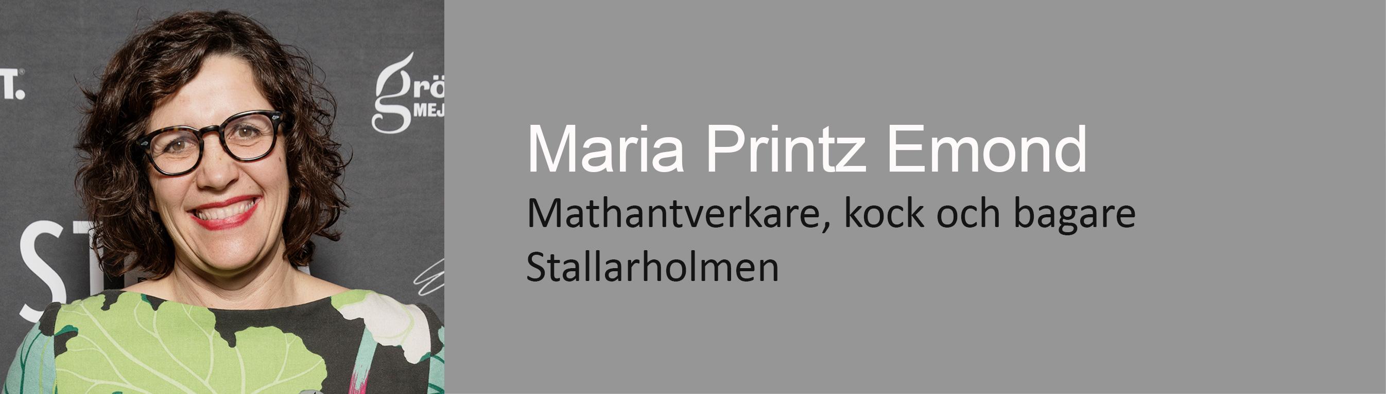 Mathantverkare, kock och bagare, Maria Printz Emond, Seniorkonsult Direkt