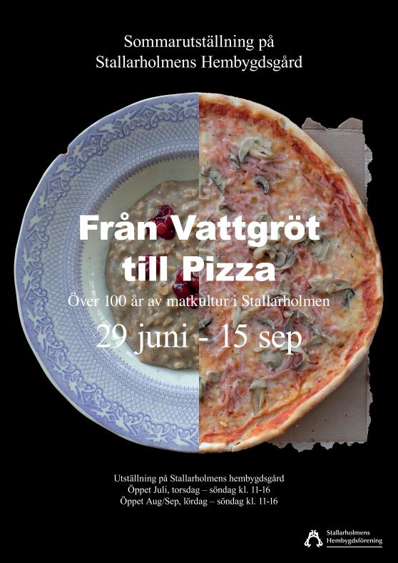 Sommarutställning, från vattgröt till pizza, den 29 juni 2019. Bild: Stallarholmens Hembygdsförening