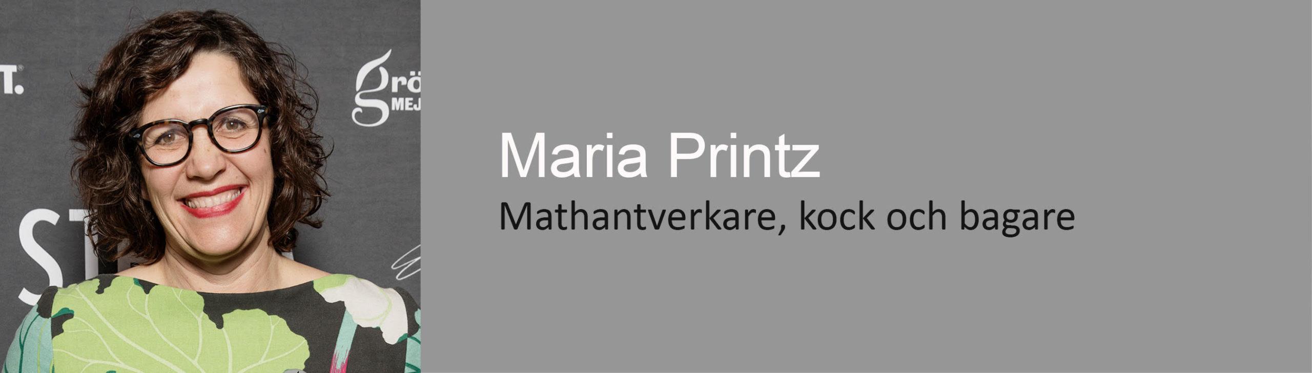 Mathantverkare, kock och bagare, Maria Printz, Seniorkonsult Direkt